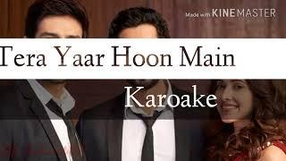 Tera Yaar Hoon Main Karoake 320kbps Song