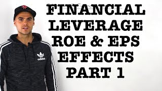 FIN 401 - Financial Leverage Effects on EPS and ROE (Part 1) - Ryerson University