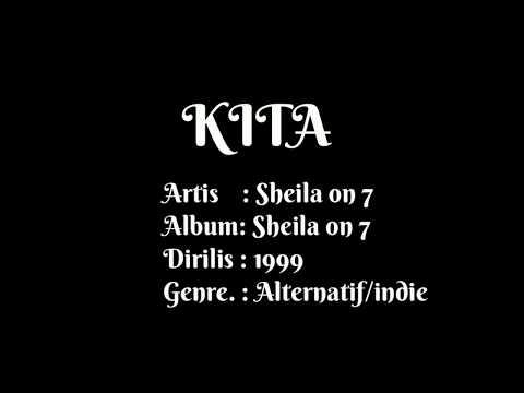 Sheila On 7 - Kita (Karaoke Version)