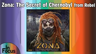 Zona: The Secret of Chernobyl - In Focus