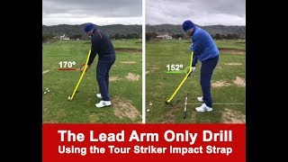 Lead Arm Only Drill with the Tour Striker Impact Strap | Martin Chuck | Tour Striker Golf Academy
