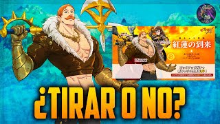 ¿TIRAR O NO? Escanor | Seven Deadly Sins: Grand Cross Español