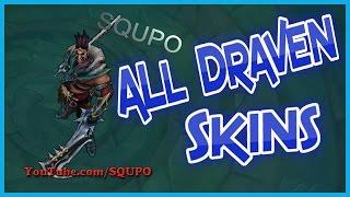 All Draven Skins (League of Legends)