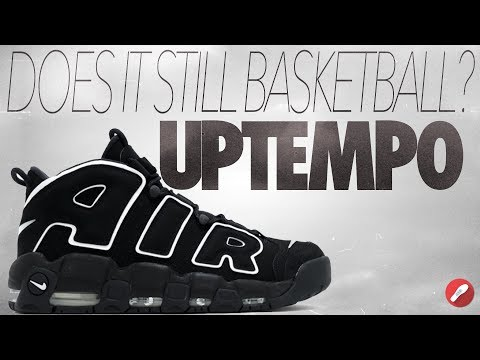 Does It Still Basketball? Nike Air More Uptempo '96!