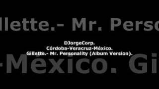 GenteDJ Gillette.- Mr. Personality (Album Version).