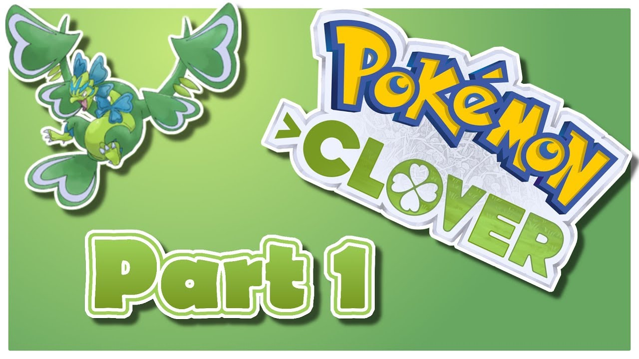 We Get A Taste Of 4chan And Audio Mess Ups Pokemon Clover Part 1