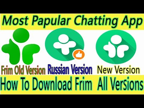 Frim App Download All Versions || 2019 Best Chatting Application