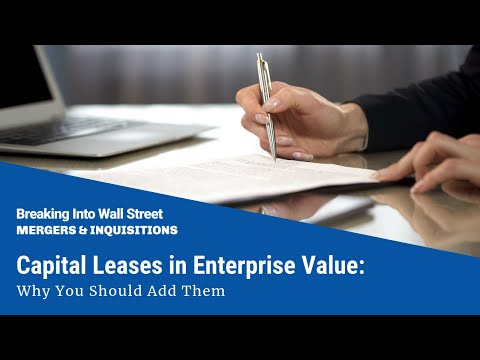 Capital Leases in Enterprise Value: Why You Should Add Them