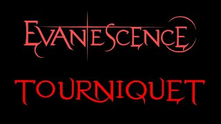 Baixar Evanescence - Tourniquet Lyrics (Fallen)