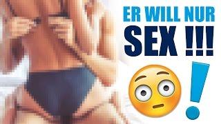 7 ANZEICHEN, dass ER nur SEX will !!! | Unique Lisi ♡
