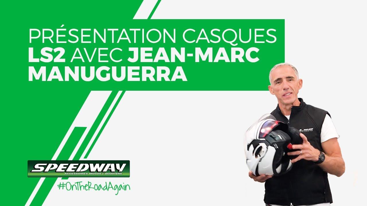 Présentation Des Casques Moto Ls2 Avec Jean Marc Manuguerra Youtube