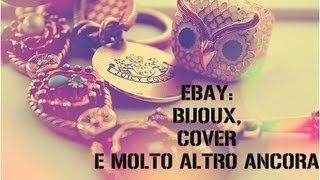 EBAY- ACCESSORI,COVER,CORRETTORI E MOLTO ALTRO...INFO BOX RICCO DI INFO UTILI