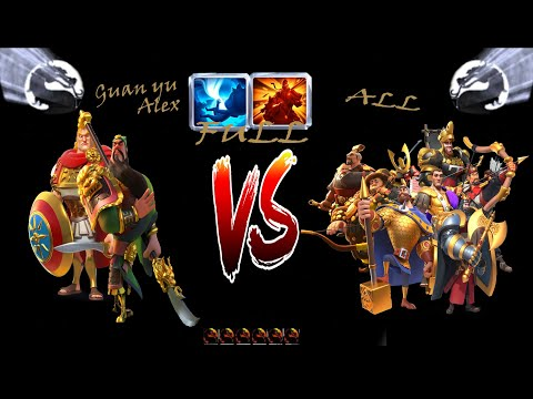Guan Yu+Alex (FULL) Vs ALL(FULL).PvP Test!!!!Rise Of Kingdoms
