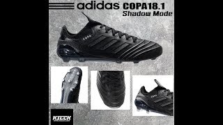 4602e3840a49 Review adidas Copa 18.1 FG Shadow Mode Pack (Thai Version)