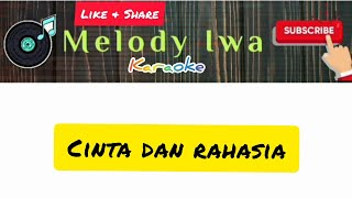 Cinta dan rahasia [ Karaoke Indonesia ]