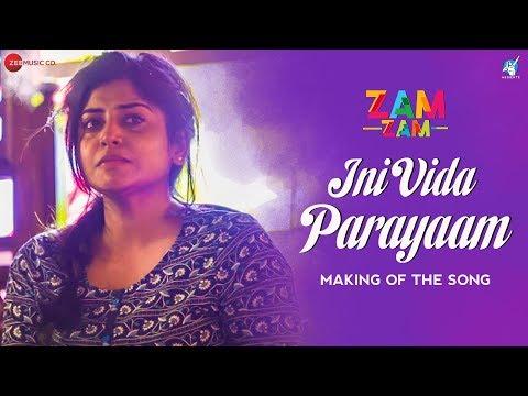 Ini Vida Parayaam - Making | Zam Zam | Manjima Mohan | Sunny Wayne | Neelkanta | Amit Trivedi Mp3