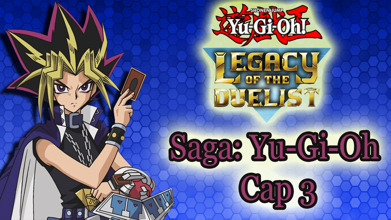 yugioh legacy of the duelist  saga yugioh cap 3