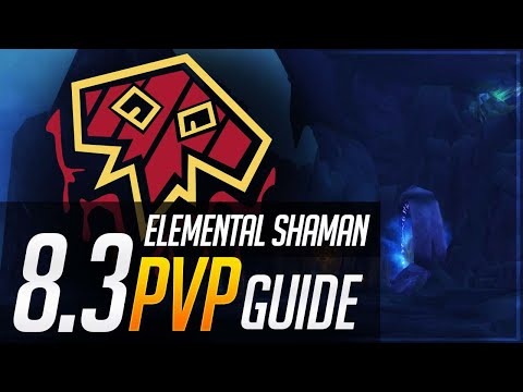 Elemental Shaman 8.3 PvP Guide | Talents, Essences, Azerite, Corruption and Playstyle