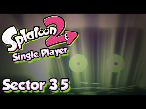 Splatoon 2 Story Mode #4 - Finishing Sector 3 & Return of the Stamp! (Single Player W/ DUDE)