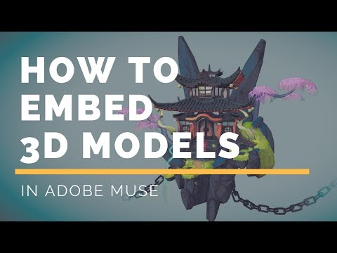 How to embed 3D interactive models in Adobe Muse