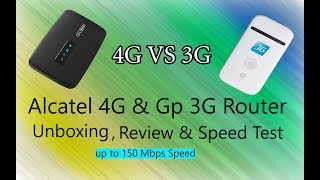 Alcatel 4G Router Vs Gp 3G Router Speed Test Unboxing & Review