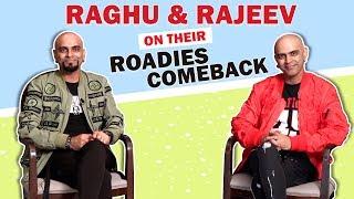 Raghu And Rajeev Respond On Making A Comeback On Roadies | Skulls & Roses