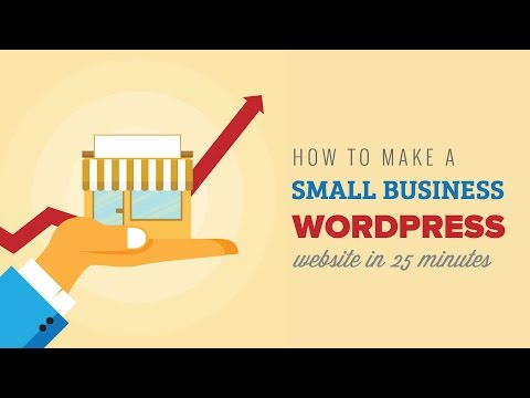 How to Make a Small Business WordPress Website in 25 Minutes