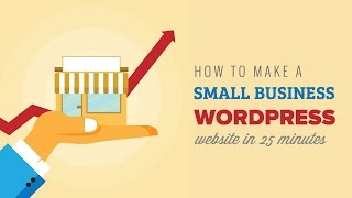 How to Make a Small Business WordPress Website in 25 Minutes(Creating a website for a small business can be a confusing prospect for someone who is new to WordPress. In this video we will show you how to make a small ..., 2016-01-04T15:33:27.000Z)