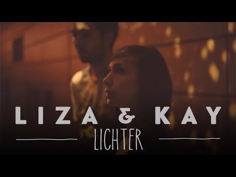 Liza&Kay - Lichter (offizielles Musikvideo)