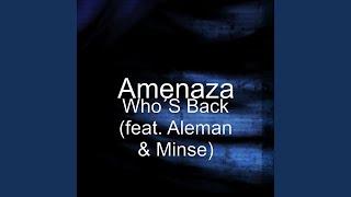 Who´S Back (feat. Aleman & Minse)