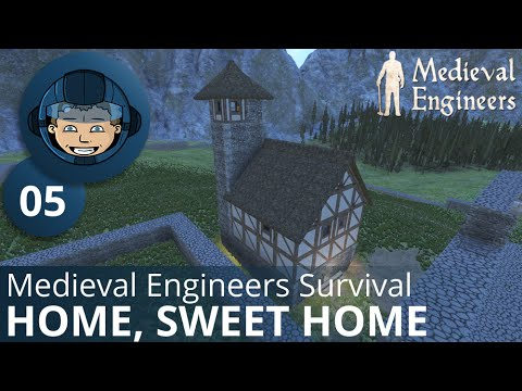 Home Sweet Home Medieval Engineers Survival Ep 5