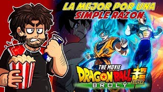 [C.H.A.O.S.] Dragon Ball Super: Broly, si me lo preguntan... La Mejor - Palomitas Rancias