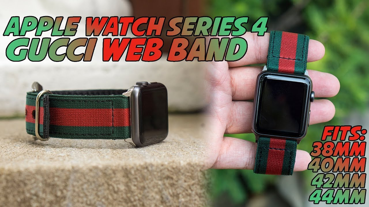 6d479bfc509 Gucci Web Apple Watch Series 4 Band Review - YouTube
