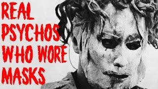 Real Psychos Who Wore Masks (Killer Tales)