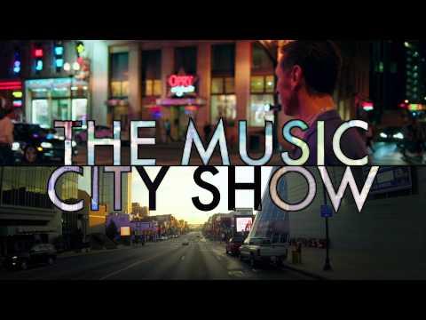 The Music City Show SEASON FOUR!