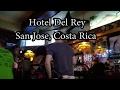 Del Rey Hotel in Costa Rica - YouTube