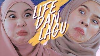 Life Dan Lagu