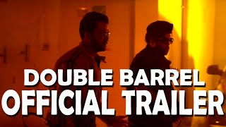 Double Barrel Official Theatrical Trailer