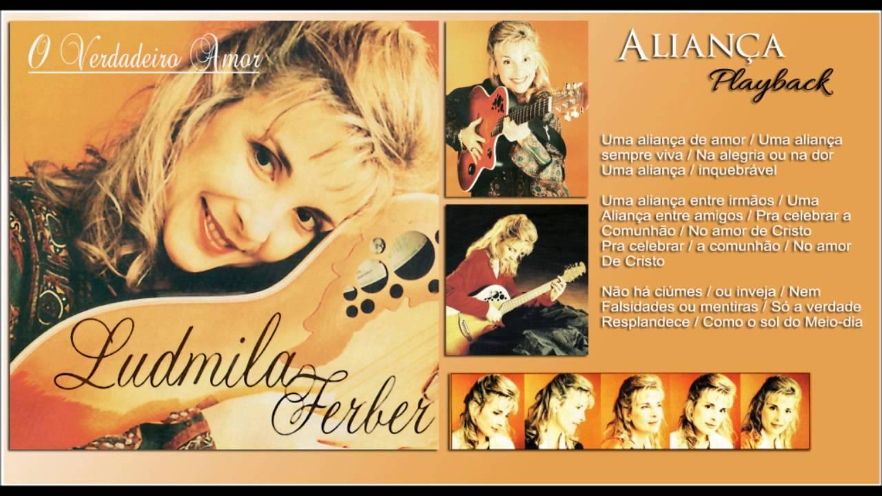 Alianca Playback Oficial Ludmila Ferber Cd O Verdadeiro Amor