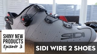 Shiny New Products Episode 3 - Sidi Wire 2 Shoes