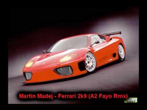 Martin Madej - Ferrari 2k9 (A2 Fayo Rmx)