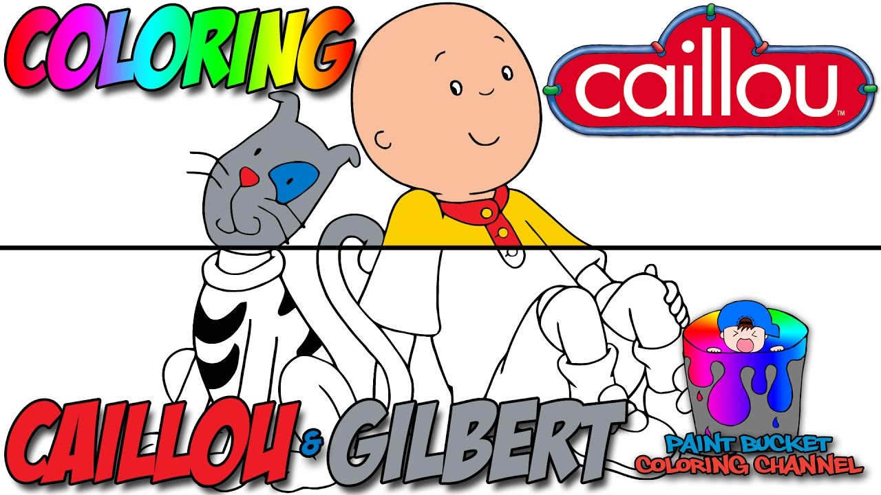 How to Color Caillou and Gilbert the Cat - Learn Colors Kids TV Show ...