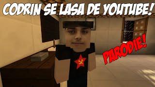 [Minecraft-Parody] Codrin se lasa de youtube!