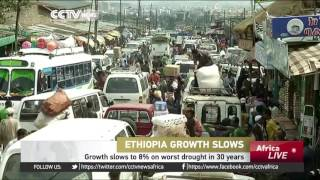 CCTV : Ethiopia's Economic Growth Slows to 8% on Worst Drought in 30 Years