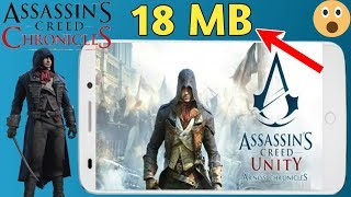 18 MB Assassins creed unity arno's chronicles Android Game play Any Android