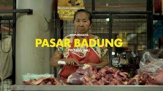 [ILM] - Pasar Badung Bali #IniPunyaKita