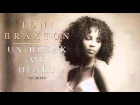 TONI BRAXTON: UNBREAK MY HEART - SONGLYRICS.com