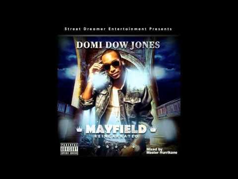 DOMI DOW JONES - MAYFIELD REINCARNATED