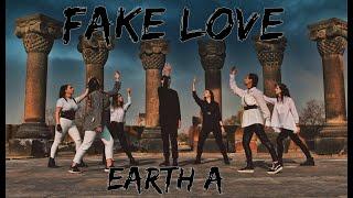 BTS (방탄소년단) - Fake Love Dance Cover by Earth A
