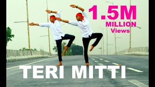 Teri Mitti - Kesari   तेरी मिट्टी   Dance Video   Arjun Dancer    Aksay Kumar & Parineeti  
